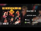 Racer X - Motor Man (Live)