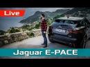 Испания, Майорка и Jaguar E-Pace! Обзор, тест-драйв и первые впечатления proAutoTV