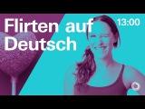 #9 Flirten auf Deutsch - Learn German with Ida   24h Deutsch