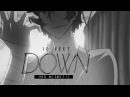 ✘10 feet down [hbday mismetic]