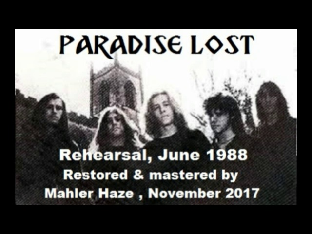 Paradise Lost (UK) Rehearsal. June 1988 (Very rare UK Death metal origins)