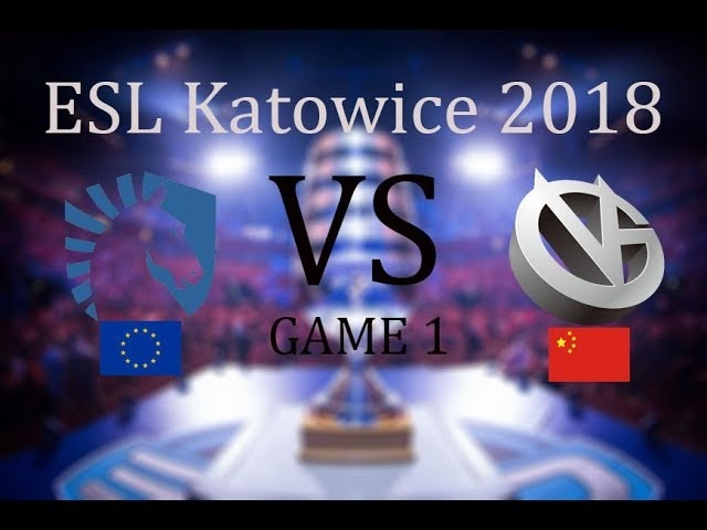 Liquid vs Vici Gaming Game1 ESL One Katowice 2018 , 24.02.2018