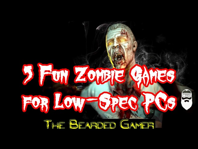 5 Fun Zombie Games You Can Play On Low Spec PCs (with Download Links)