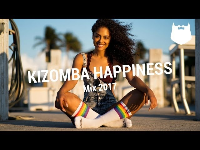 Kizomba Happiness Mix 2017