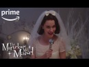 The Marvelous Mrs Maisel Clip Wedding HD Prime Video