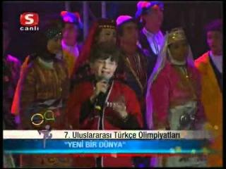 7 Türkçe Olimpiyatları Korosu Kapanış Şarkısı -Yeni Bir Dünya