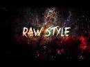 200 BPM Raw Hardstyle Mix 1