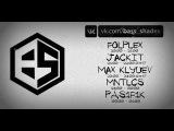 Bass Shades Videocast 026 w Jackit, Max Klyuev