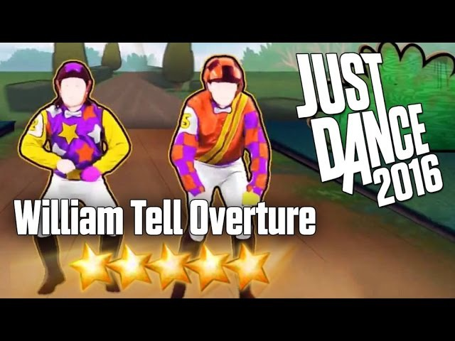 Just Dance 2016 William Tell Overture 5 stars