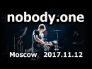 Nobody.one - Moscow 2017.11.12. Glastonberry