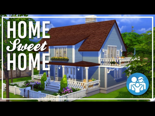 The Sims 4 Speed Build - [TS4 Parenthood] Home Sweet Home