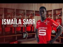 Ismaila Sarr Welcome to Rennes 2017 HD