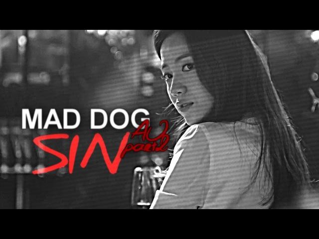 [AU] MAD DOG || Min Joon Ha Ri ✘ SIN (part 2)