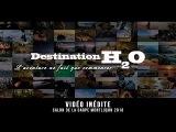 Destination H2O - L'aventure ne fait que commencer !