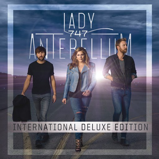 Lady Antebellum альбом 747 (International Deluxe Edition)