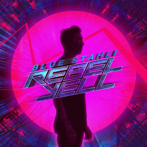 Blue Stahli альбом Rebel Yell