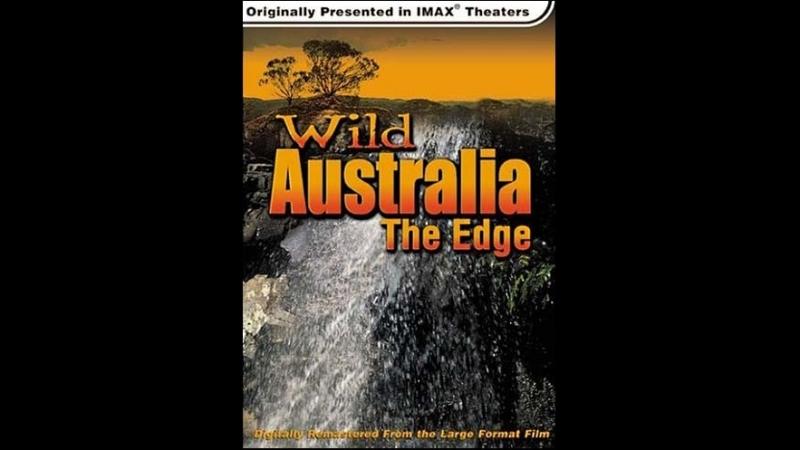 Дикая Австралия. Грань / Wild Australia. The Edge (1996)