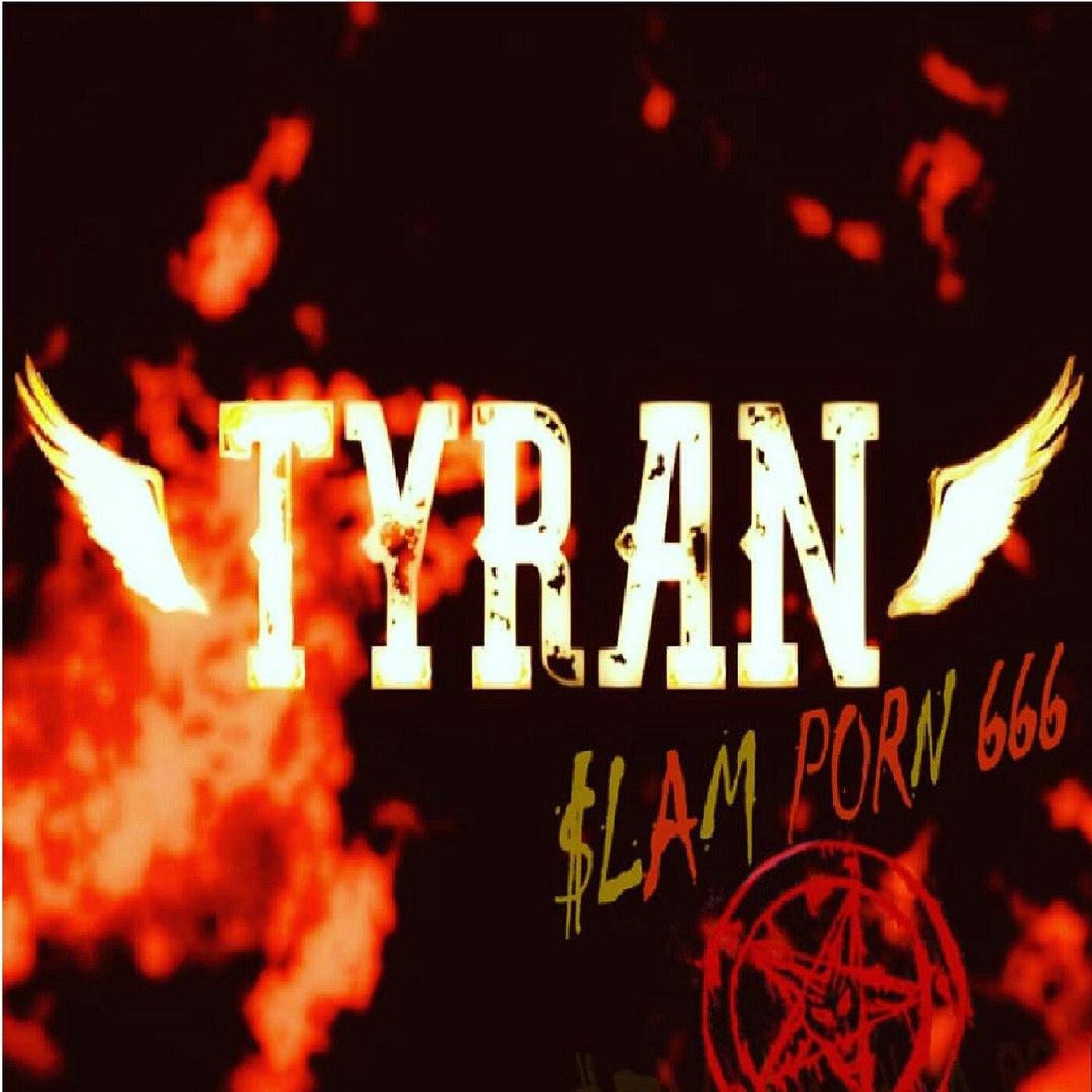 Tyran - $lam Porn 666 (2018)