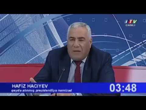 Düşmüsüz demokratik bir prezidentin əlinə mən gəlirəm Hafiz Hacıyev gəlir