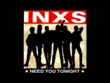 INXSNeed you tonight (The Reflex revision)