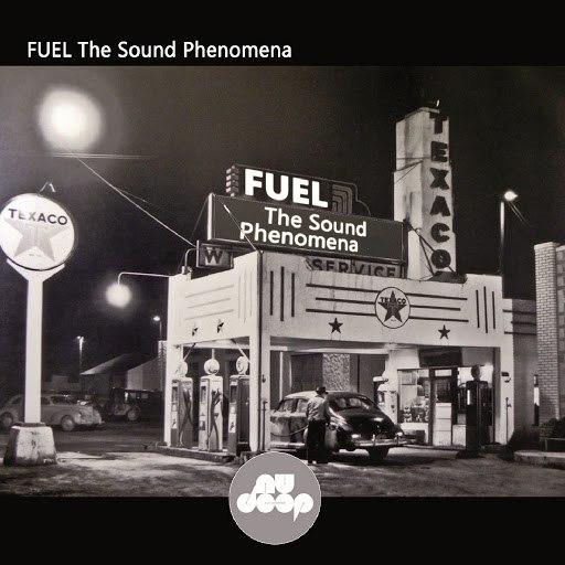 Fuel альбом The Sound Phenomena