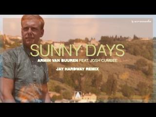 Armin van buuren - sunny days (jay hardway remix)