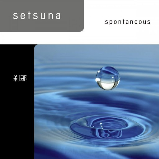 Setsuna альбом Spontaneous