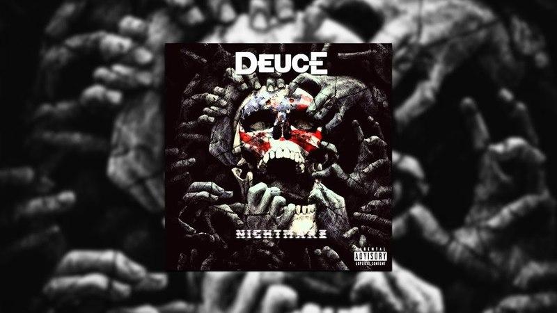 Deuce - Nightmare [Audio]