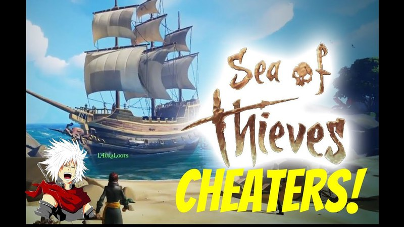 SEA OF THIEVES CHEATERS AND HACKERS ON BOARD!?