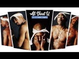 Перевод 2Pac All bout U (feat. Nate Dogg, Outlawz, Snoop Dogg)