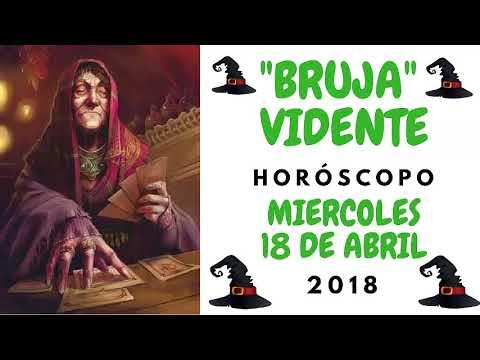 BRUJA VIDENTE - HORÓSCOPO DÍA MIÉRCOLES 18 DE ABRIL 2018