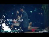 NAZLI & FERIT || PICCOLA ANIMA ♡♡