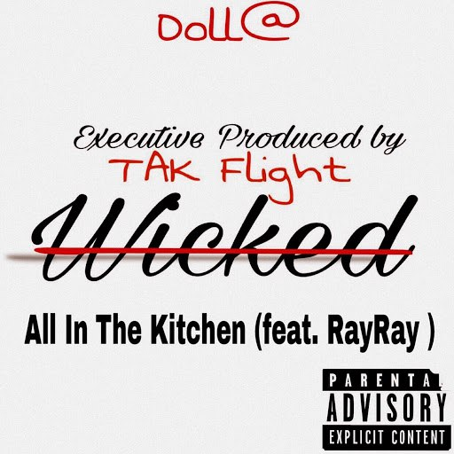 Dolla альбом All in the Kitchen (feat. RayRay)