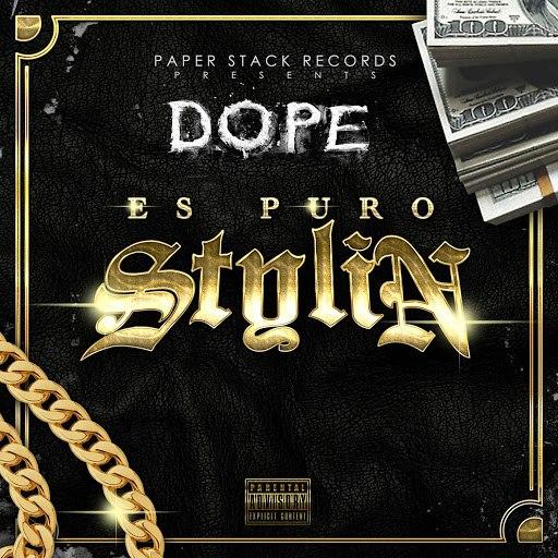 Dope альбом Es Puro Stylin