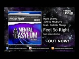 Mark Sherry &amp 3DW vs. Madders feat Debbie Sharp - Feel So Right (Sam Jones Remix) MA036 OUT NOW!