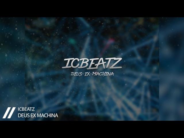 |FOR SALE| IC_Beatz - Deus-Ex-Machina | 120BPM | Aggressive Beat