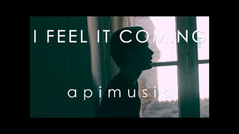 THE WEEKND - I FEEL IT COMING (apimusic french version)