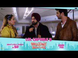 LOL Capsule 3   Sonakshi Sinha   Diljit Dosanjh   Karan Johar   Welcome To New York   Feb 23