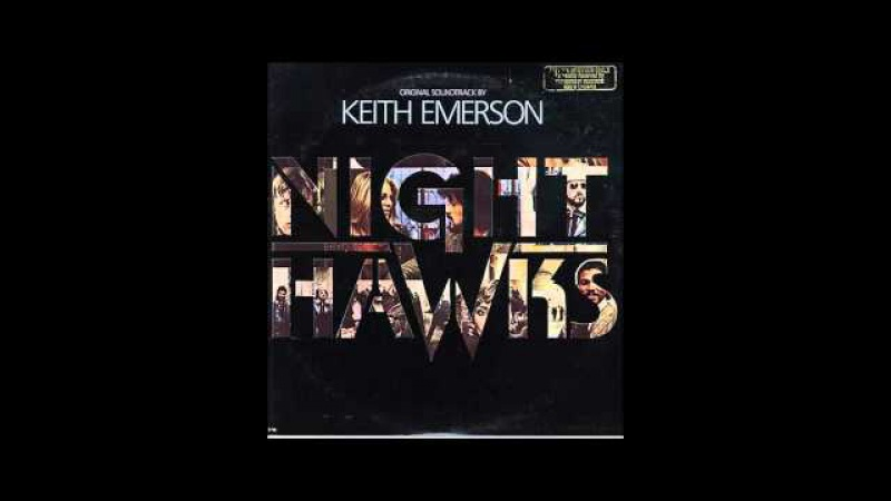 [1981] Nighthawks Soundtrack - Keith Emerson - 01 Main Title Theme