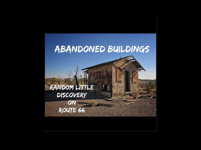 Forgotten homes on Route 66