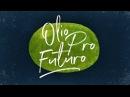 Olio Pro Futuro