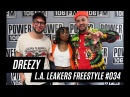 Dreezy Freestyle With The L.A. Leakers - Freestyle 034