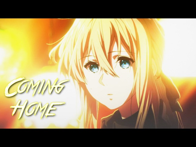 [AMV] Coming Home (A.N.O. Remix)