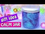 DIY Christmas crafts: Gift idea! CALM JAR -  Innova Crafts
