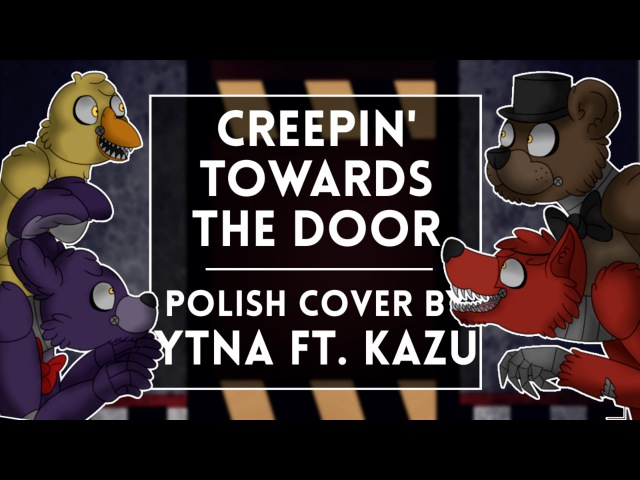◄ Griffinilla- Creepin' Towards The Door (Polish cover by Ytna feat. Kazu)