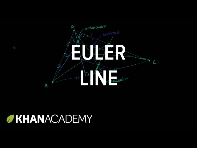 Euler line   Special properties and parts of triangles   Geometry   Khan Academy