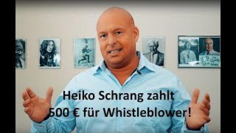 Achtung: 500 Euro Belohnung - Whistleblower gesucht!