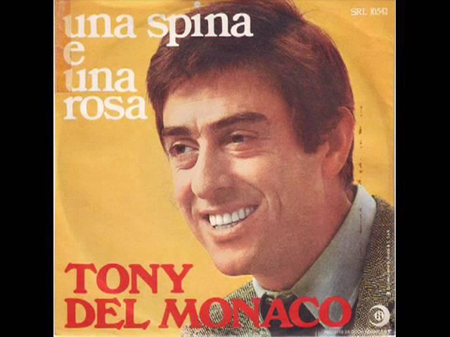 Tony Del Monaco - Una spina e una rosa