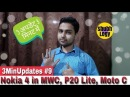 Nokia 4 on MWC 2018, Huawei P20 Lite Pics, Moto C or C Not in 2018, Live.me app more in 3Min 8