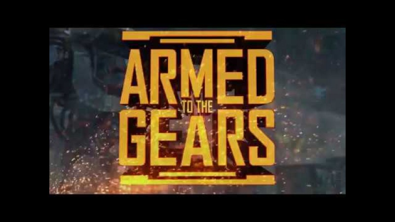 Armed to the Gears Early Access Trailer 01